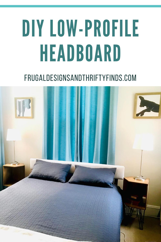 DIY low-profile headboard